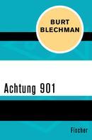 Burt Blechman: Achtung 901
