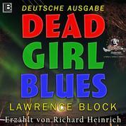 Dead Girl Blues - Deutsche Ausgabe