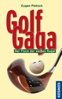 Eugen Pletsch: Golf Gaga ★★★