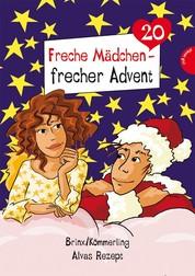 Freche Mädchen - frecher Advent - Alvas Rezept (Folge 20)