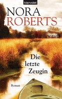 Nora Roberts: Die letzte Zeugin ★★★★★