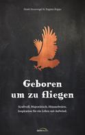 Henk Stoorvogel: Geboren um zu fliegen