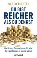 Marco Richter: Du bist reicher als du denkst ★★★