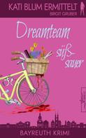 Birgit Gruber: Dreamteam süßsauer ★★★★★