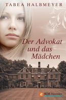 Tabea Halbmeyer: Der Advokat und das Mädchen ★★★