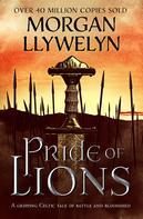 Morgan Llywelyn: Pride of Lions