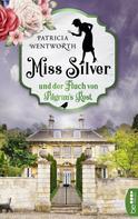 Patricia Wentworth: Miss Silver und der Fluch von Pilgrim's Rest ★★★★