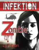 Ly Fabian: Infektion ★★★★