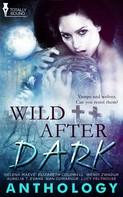 Helena Maeve: Wild After Dark