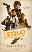 Mur Lafferty: Star Wars™ Solo ★★★★