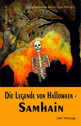 Die Legende von Halloween - Samhain - Anthologie