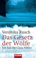 Veronika Rusch: Das Gesetz der Wölfe ★★★★
