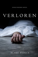 Blake Pierce: Verloren (Ein Riley Paige Krimi — Band 10) ★★★★