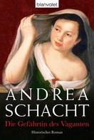 Andrea Schacht: Die Gefährtin des Vaganten ★★★★