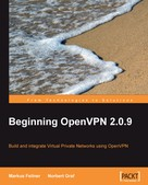 Markus Feilner: Beginning OpenVPN 2.0.9