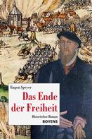 Eugen Speyer: Das Ende der Freiheit