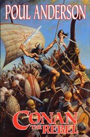 Poul Anderson: Conan The Rebel