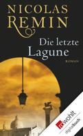 Nicolas Remin: Die letzte Lagune ★★★★
