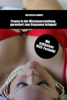 Nastassja Chimney: Sexratgeber: Frauen in der Missionarsstellung garantiert zum Orgasmus bringen! ★★★★