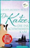 Lilian Jackson Braun: Die Katze, die ins Schwimmen kam - Band 24 ★★★★★