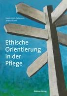 Hans-Ulrich Dallmann: Ethische Orientierung in der Pflege ★★★★★