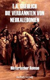 Die Verbannten von Neukaledonien - Historischer Roman