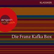 Franz Kafka - Die Verwandlung / Das Urteil / In der Strafkolonie / Ein Landarzt / Auf der Galerie u.a. (Ungekürzte Lesung)