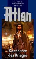 Hans Kneifel: Atlan 11: Kontinente des Kriegers (Blauband) ★★★★