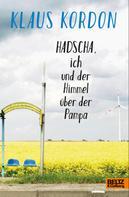 Klaus Kordon: Hadscha, ich und der Himmel über der Pampa ★★★★
