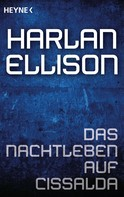Harlan Ellison: Das Nachtleben auf Cissalda ★★