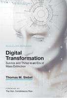 Thomas M. Siebel: Digital Transformation