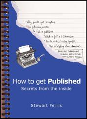 How to Get Published - Secrets from the Inside