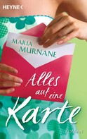 Maria Murnane: Alles auf eine Karte ★★★★