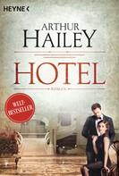 Arthur Hailey: Hotel ★★★★