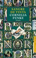 Cornelia Funke: Sangre de Tinta