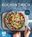 Daniel Kauth: Kochen für mich