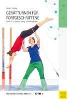 Ilona E. Gerling: Gerätturnen für Fortgeschrittene - Band 2