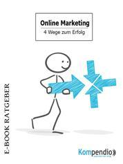 Online Marketing - die 4 Wege zum Erfolg