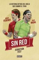 Sebatián Antonio Fest: Sin red