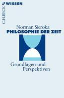 Norman Sieroka: Philosophie der Zeit ★★★