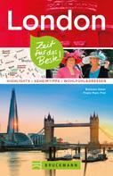 Barbara Geier: Bruckmann Reiseführer London: Zeit für das Beste