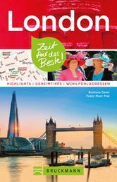 Bruckmann Reiseführer London: Zeit für das Beste - Highlights, Geheimtipps, Wohlfühladressen