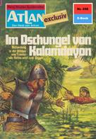 Peter Terrid: Atlan 258: Im Dschungel von Kalamdayon ★★★★★