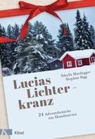 Sibylle Hardegger: Lucias Lichterkranz ★★★★