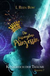 Königreich der Träume - Sequenz 7: Die fassungslose Prinzessin