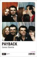 Lucas García: Payback