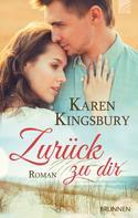 Karen Kingsbury: Zurück zu dir ★★★