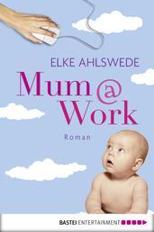 Mum@work - Roman