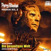 Perry Rhodan Mission SOL 2 Episode 10: Die gespaltene Welt