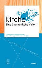 Kirche - Eine ökumenische Vision